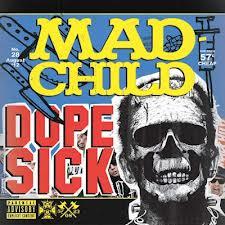 """Dopesick"", album di Madchild"