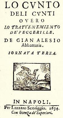 Lu cuntu de li cunti di Giambattista Basile, 1634