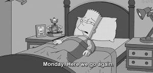 """""""Lunedì. Ci risiamo"""""""