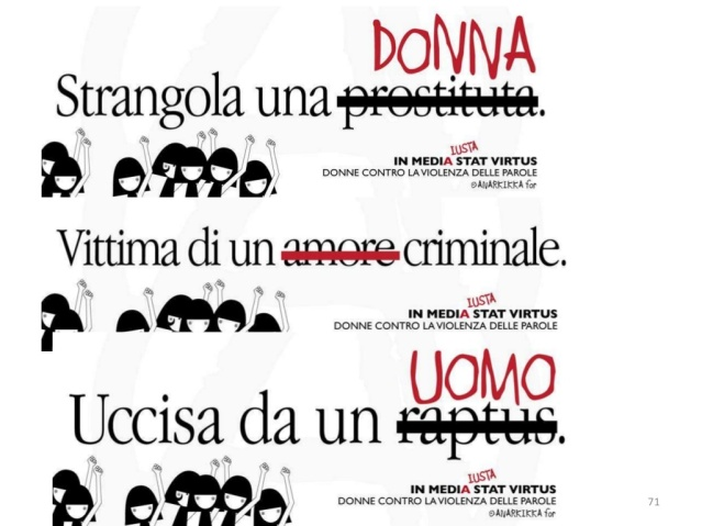 In mediA (IUSTA) stat virtus. Donne contro la violenza delle parole dell'artista Anarkikka