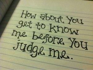 Conoscimi prima di giudicarmi